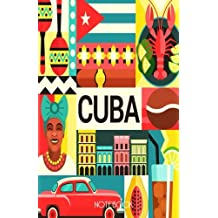 Cuba Notebook: Cuban Journal with 100 Lined Pages Featuring Traditional Cuban Icons