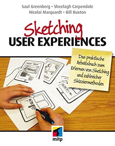 sketching-user-experiences-das-praktische-arbeitsbuch-zum-erlernen-von-sketching-und-zahlreicher-ski