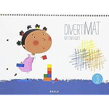 Divertimat Matemàtiques 3 Infantil (Projecte Divertimat)