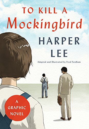 To Kill a Mockingbird: A Graphic Novel (English Edition)
