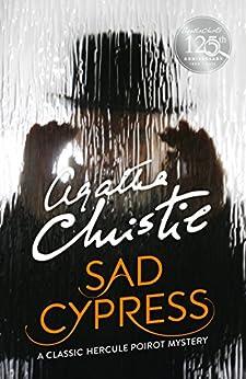Sad Cypress (Poirot) (Hercule Poirot Series)