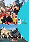 À plus! - Ausgabe 2004: Band 3 - Carnet d'activités