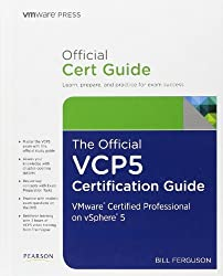 The Official VCP5 Certification Guide (VMware Press Certification) by Bill Ferguson (2012-08-26)