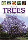 Guide to Trees Introduced into Southern Africa (Field Guide series) (English Edition)