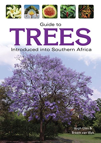 Guide to Trees Introduced into Southern Africa (Field Guides) (English Edition) -