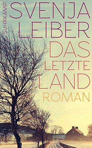 Das letzte Land: Roman (suhrkamp taschenbuch) -