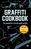 Graffiti Cookbook - The Complete Do-It-Yourself-guide to Graffiti (English Edition) - Format Kindle - 9789185639717 - 16,63 €