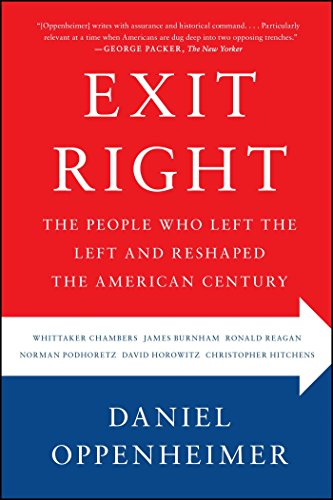 exit-right-the-people-who-left-the-left-and-reshaped-the-american-century