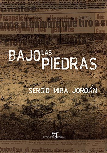 Bajo las piedras por Sergio Mira Jordán