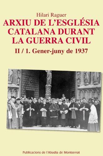 Arxiu De L'Esglèsia Catalana Durant La Guerra Civil (Scripta et Documenta)