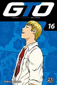 GTO : Great Teacher Onizuka Edition 20 ans Tome 16