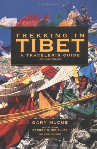 Trekking in Tibet: A Traveler's Guide 2 Updated edition by McCue, Gary (1999) Paperback