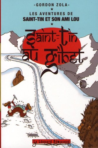 Les aventures de Saint-Tin et son ami Lou, Tome 5 : Saint-Tin au Tibet