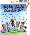 Twinkle, Twinkle, Chocolate Bar: Rhymes for the very young