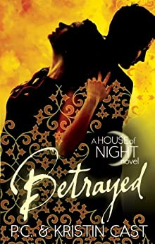 Betrayed: Number 2 in series (House of Night) by [Cast, P.C., Cast, Kristin]