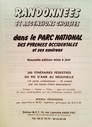 Dans le parc national des pyrénées occidentales et ses environs : 200 itinéraires pédestres du Pic d'Anie au Néouvielle par Parc national des Pyrénées