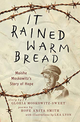 It Rained Warm Bread: Moishe Moskowitz's Story of Hope (English Edition)