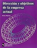 Dirección y Objetivos de La Empresa Actual (Libro Técnico)