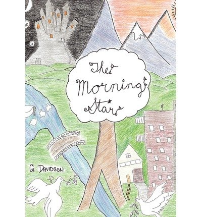 [ The Morning Star ] By Davidson, G (Author) [ Jan - 2010 ] [ Hardcover ]