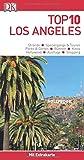 Top 10 Reiseführer Los Angeles: mit Extrakarte und kulinarischem Sprachführer zum Herausnehmen