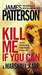 [(Kill Me If You Can)] [By (author) James Patterson ] published on (August, 2011)