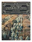 Front cover for the book The First Emperor of China: The Greatest Archeological Find of Our Time by Arthur Cotterell