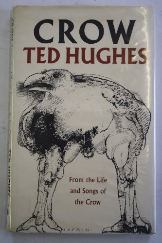 Crow: From the Life and Songs of the Crow by Ted Hughes (1970-10-05)