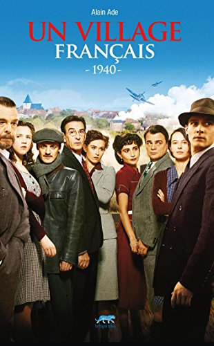 Un village français.1940: 1940 (ROMAN HIST.)