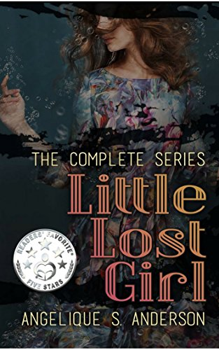ebook: Little Lost Girl: The Complete Series (B01COLY33C)