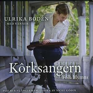 Korksangern-Folk Hymns