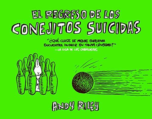 Regreso De Los Conejitos Suicidas (Kili Kili) por Andy Riley