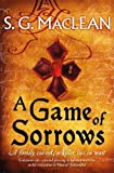 A Game of Sorrows: Alexander Seaton 2