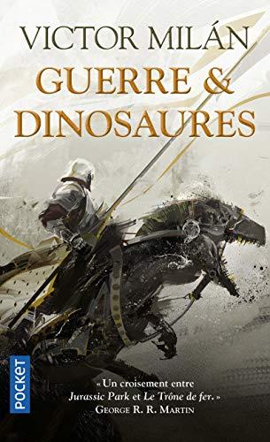 Guerre & Dinosaures (1) par Victor MILAN