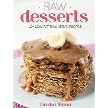 Simple & Light Raw Desserts: 40+ Low-Fat Raw Vegan Recipes (English Edition)