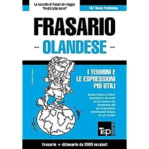Frasario Italiano-Olandese e vocabolario tematico