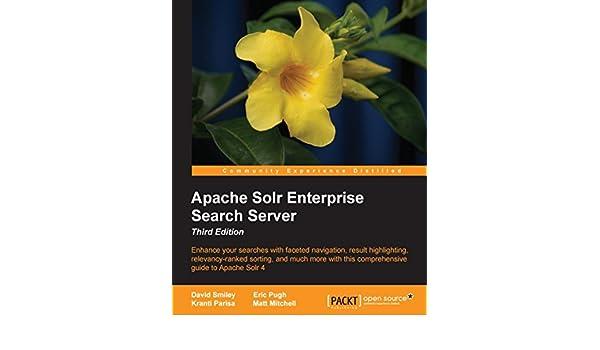 Apache Solr Enterprise Search Server - Third Edition eBook