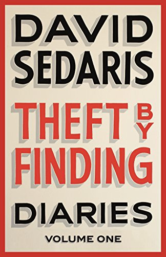 Theft by Finding: Diaries: Volume One (English Edition)