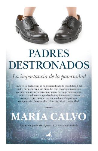 Padres destronados por María Calvo