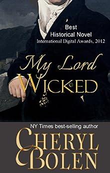My Lord Wicked (Historical Regency Romance) (English Edition) par [Bolen, Cheryl]