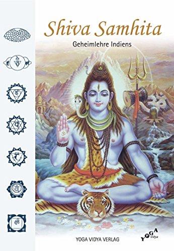 Shiva Samhita: Geheimlehre Indiens