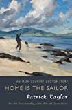 Home Is the Sailor: An Irish Country Doctor Story (Irish Country Books)