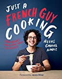 Produkt-Bild: Just a French Guy Cooking: Easy recipes and kitchen hacks for rookies