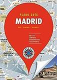 Madrid (Plano-Guía): Visitas, compras, restaurantes y escapadas (Plano - Guías)
