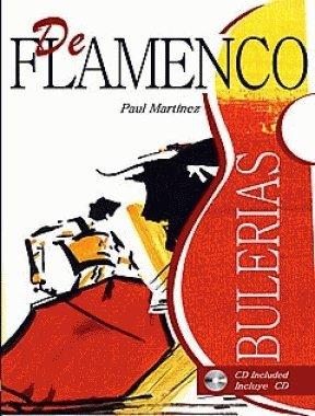 Bulerías. Con Falsetas De Los Grandes Maestros De La Guitarra Flamenca