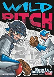 Wild Pitch (Sports Illustrated Kids Graphic Novels) by Eric Fein (2011-01-06)