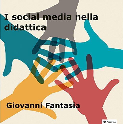 I social media nella didattica: Nuovi strumenti di apprendimento