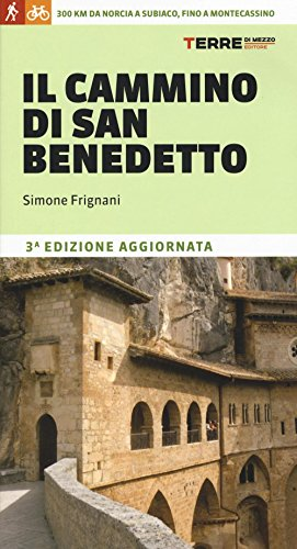 il-cammino-di-san-benedetto-300-km-da-norcia-a-subiaco-fino-a-montecassino