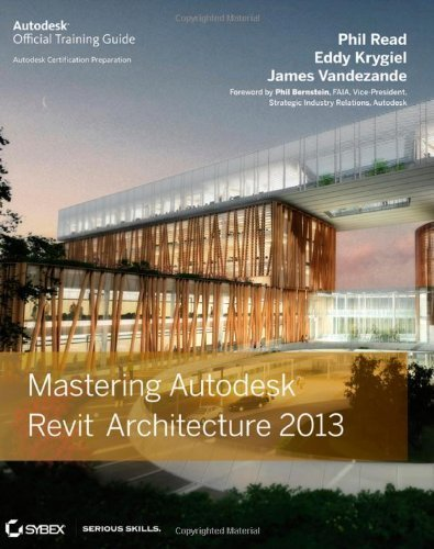 Autodesk Revit Architecture 2013 Essentials by Vandezande, James, Krygiel, Eddy, Read, Phil (2012) Paperback
