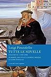 Tutte le novelle (1919-1936) Vol. 6: Pubertà, Spunta un giorno, Soffio e altre novelle