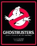 SOS Fantômes - tome 1 - Ghostbusters : Toute l'histoire de SOS Fantômes
